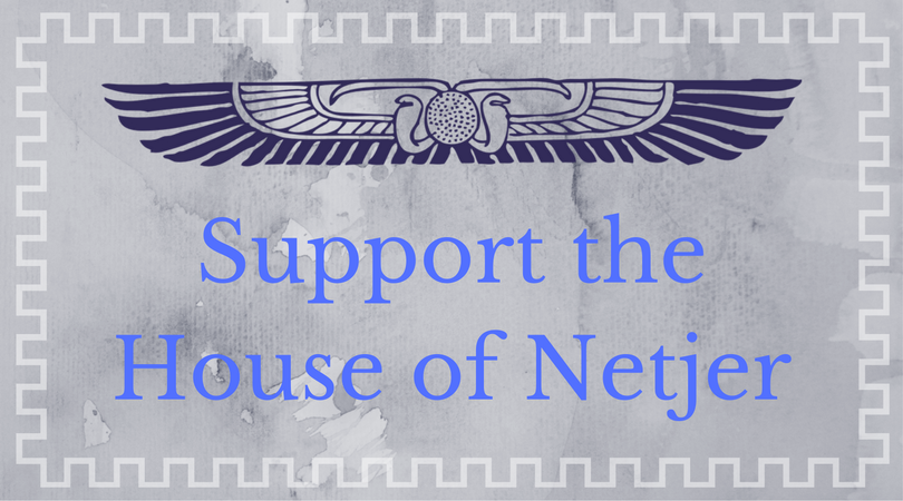 Support the House of Netjer
